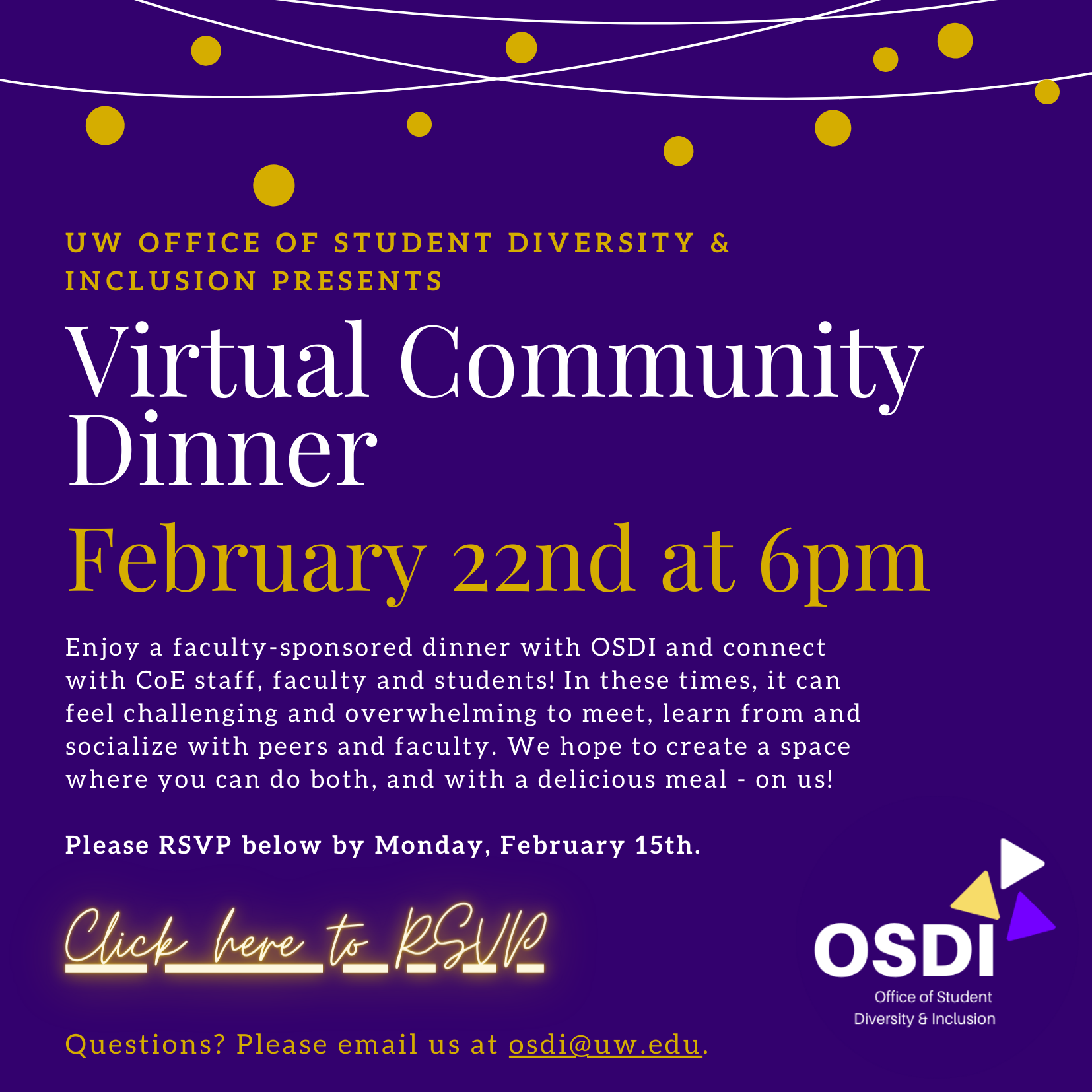 Flyer for OSDI's Virtual Community Dinner. Connect with College of Education students, staff, and faculty on February 22nd at 6:00pm. Dinner will be provided. Register at tinyurl.com/virtualdinner21