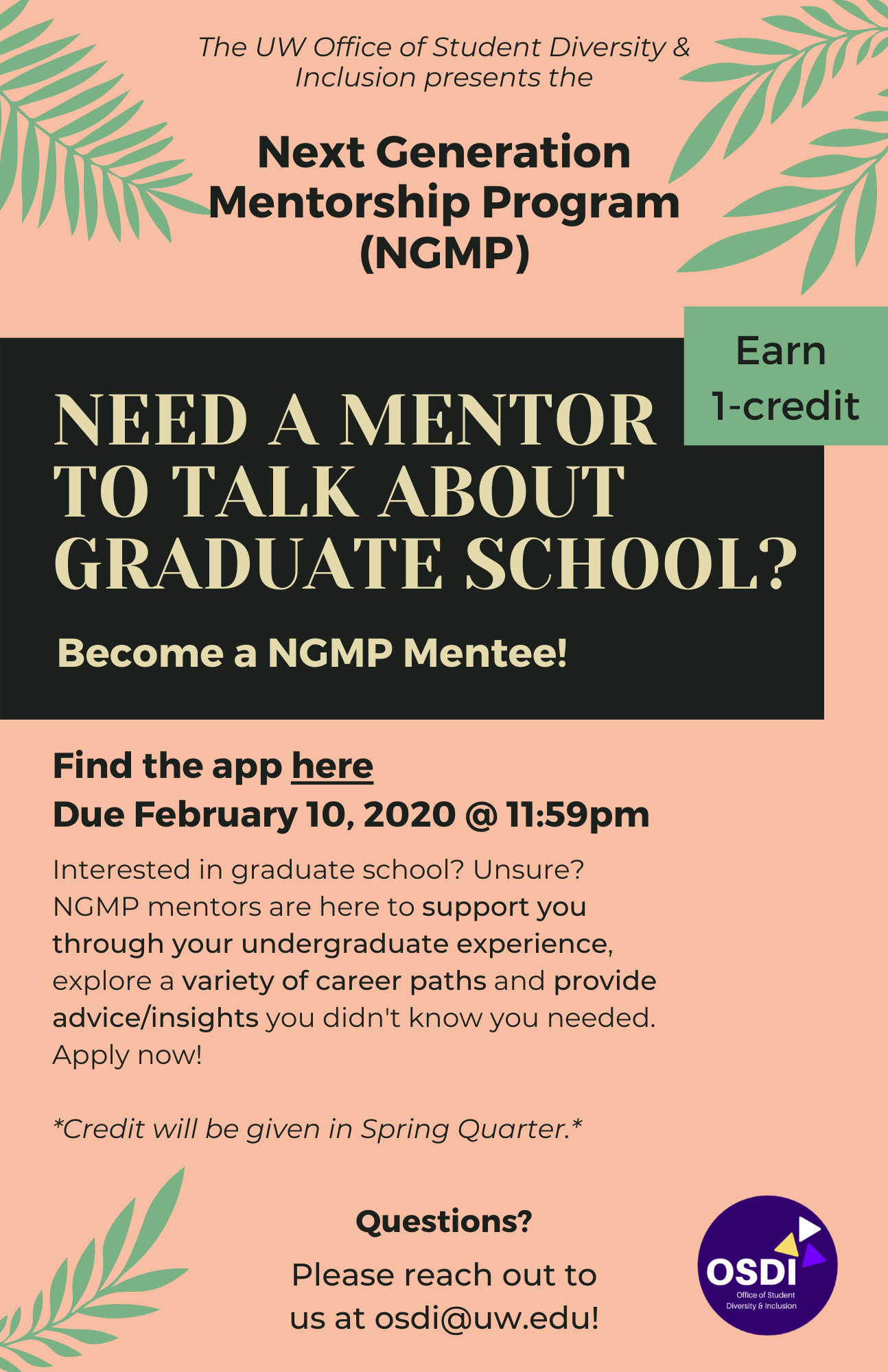Become a NGMP Mentee if you are looking for a mentor to talk about graduate school and earn 1 credit in Spring 2021! Apply below.
